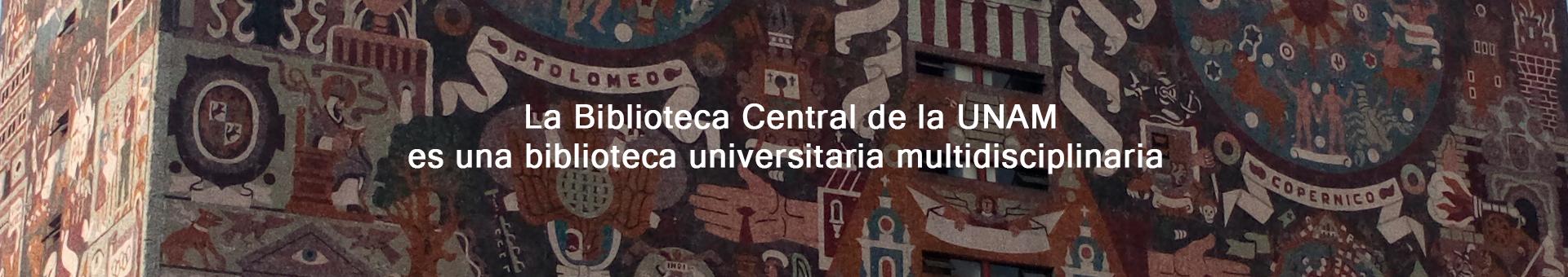 La Biblioteca Central UNAM